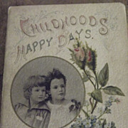 Chidhood's Happy Days   Victorian Book
