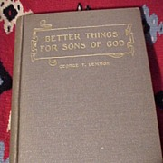 Better Things For Sons Of God  Signed copy