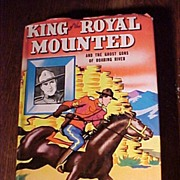 King of the Royal Mounted and the Ghost of Roaring River