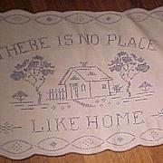 "SALE Pretty Vintage Blue and White ""No Place Like Home"" Cloth"