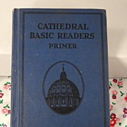 Cathedral Basic Readers Primer Vintage 1931 Scott Foresman Catholic Dick and Jane Series Schoo