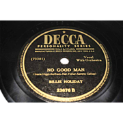"illie Holiday ""No Good Man"" + ""Good Morning Heartache"" Decca 23676"