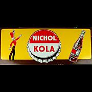 Old Original Nichol Kola Litho Tin Sign w/ Majorette - Bottle Unused c1940