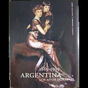 REDUCED 1889-1939: Argentina, Los Anos Dorados (Spanish Edition) Hardcover Book