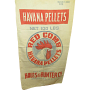 SALE Awesome Huge Old Vintage RED COMB Havana Pellets Feed Sack - Advertising