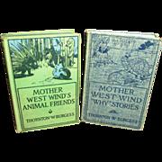 SOLD Pair of Children's Books - Thornton W. Burgess - Mother West Wind Stories - 1912, 1915