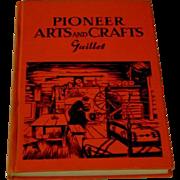 Vintage Pioneer Arts and Crafts Book Guillet 1940