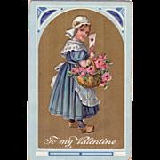 Valentine Postcard w/Dutch Girl