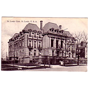 "1908 Postcard ""St Louis Club St Louis Missiouri"""