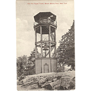 "Postcard "" Old Fire Signal Tower Mount Morris Park. NY"