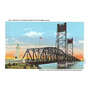 "Postcard "" The Original Interstate Bridge that Joins Oregon & Washington """