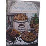 Toll House Heritage Cook Book 1980 1981 1st Edition 2nd Printing