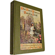 "1916: First Edition,"" The Mary Francis Garden Book "" by Jayne Eayre Fryer"