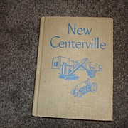 "Childrens Book called "" New Centerville"" Social Studies"