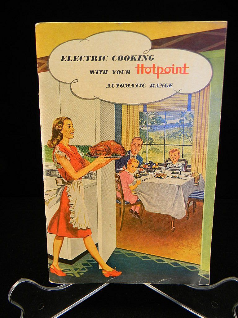 Vintage Electric Cooking with Your Hotpoint Automatic Range Cook Book