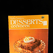 Vintage 1974 Betty Crocker's Desserts Cook Book