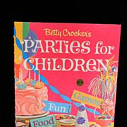 Vintage 1964 Betty Crocker's Parties for Children