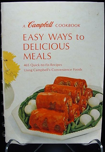 """Vintage 1960's """"A Campbell Cook Book - Easy Ways to Delicious Meals"""""""
