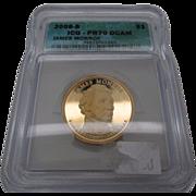 2008 S ICG PR70DCAM James Monroe Presidential dollar $1