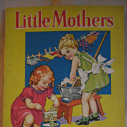 Little Mothers Childrens Book with Kids and Dolls Artwork