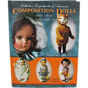 REDUCED Book: Collector's Encyclopedia of American Composition Dolls 1900 - 1950 Volume II