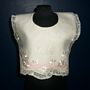Fabulous Antique Bebe Bib, Embroidery, Lace.  French., German