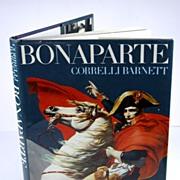 Bonaparte by Corelli Barnett First Edition