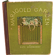 1885 Marigold Garden by Kate Greenaway 1st Edition