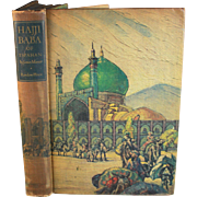 The Adventures of Hajji Baba of Ispahan,James Morier Illustrated by Cyrus LeRoy Baldridge.