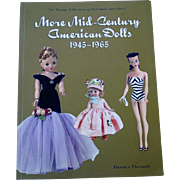 More Mid-Century American Dolls 1945-1965 ~ Florence Theriault