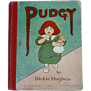 Antique ERNEST NISTER Illust. Children's Book, PUDGY, By Dickie Hughes, LONDON