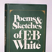 SALE Poems & Sketches of E.B.White 1st Ed.