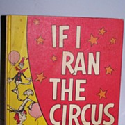 SALE If I Ran The Circus by Dr. Seuss ~ 1956