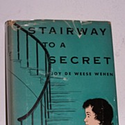 SALE Stairway To A Secret 1st Ed. 1953 Signed Scarce