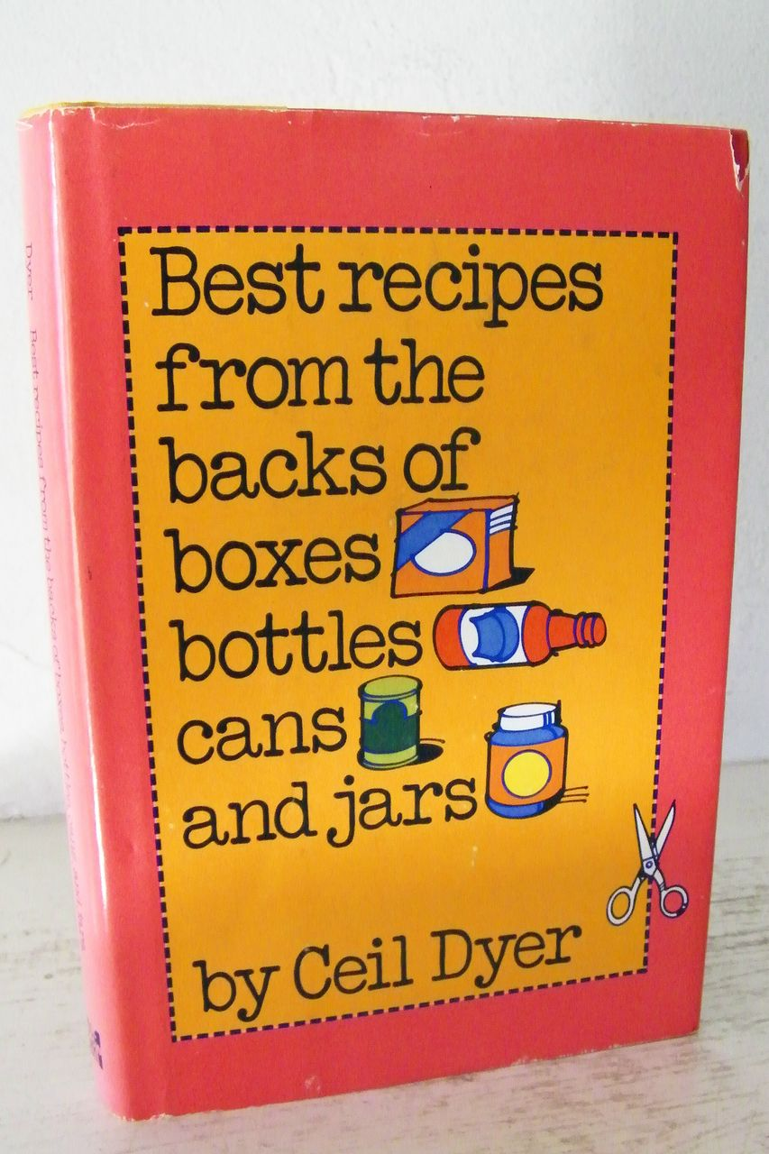 Best Recipes From Backs of Boxes (All the Classics!) 1st Edition