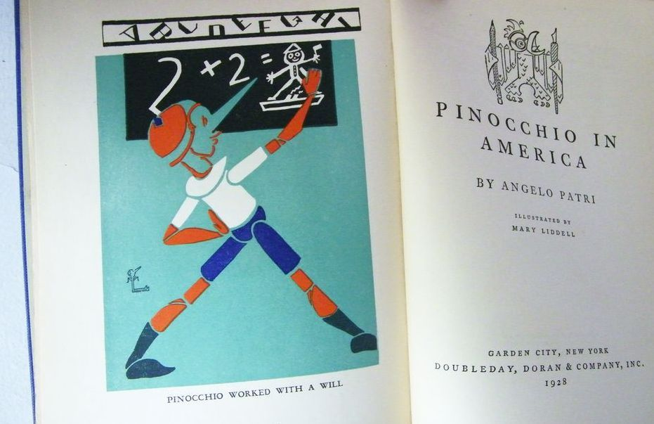 Pinocchio in America 1st Edition by Angelo Patri