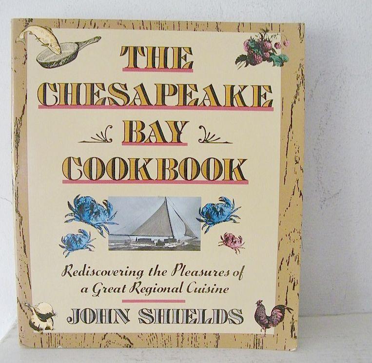 The Chesapeake Bay Cookbook