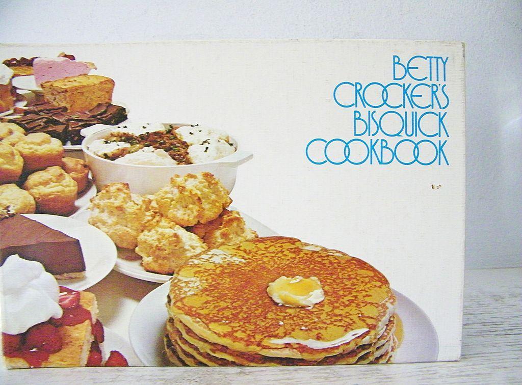 Betty Crocker's Bisquick Cookbook 1st Edition