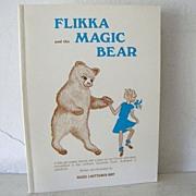 SALE Flikka and the Magic Bear a Finnish tale  1st Edition