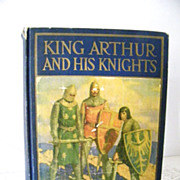 SALE King Arthur and His Knights 1929 wonderful color book plates
