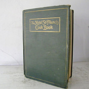 SALE The Hotel St. Francis Cook Book 1919 1st Ed.