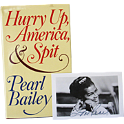 Autographed photo Pearl Bailey and Signed Book Hurry Up America and Spit FIRST edition
