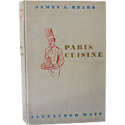 SALE Paris Cuisine by James A. Beard and Alexander Watt