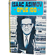 SALE Isaac Asimov Opus 100 1st edition Hardback with Dust Jacket
