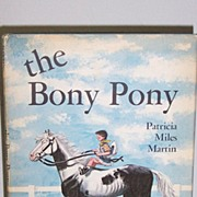 SALE The Bony Pony Scarce 1st Edition 1965