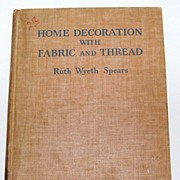 1940 Home Decoration with Fabric and Thread Hardcover Book