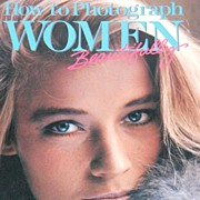 SALE 1986 How To Photograph Women Beautifully ~ Softcover Book