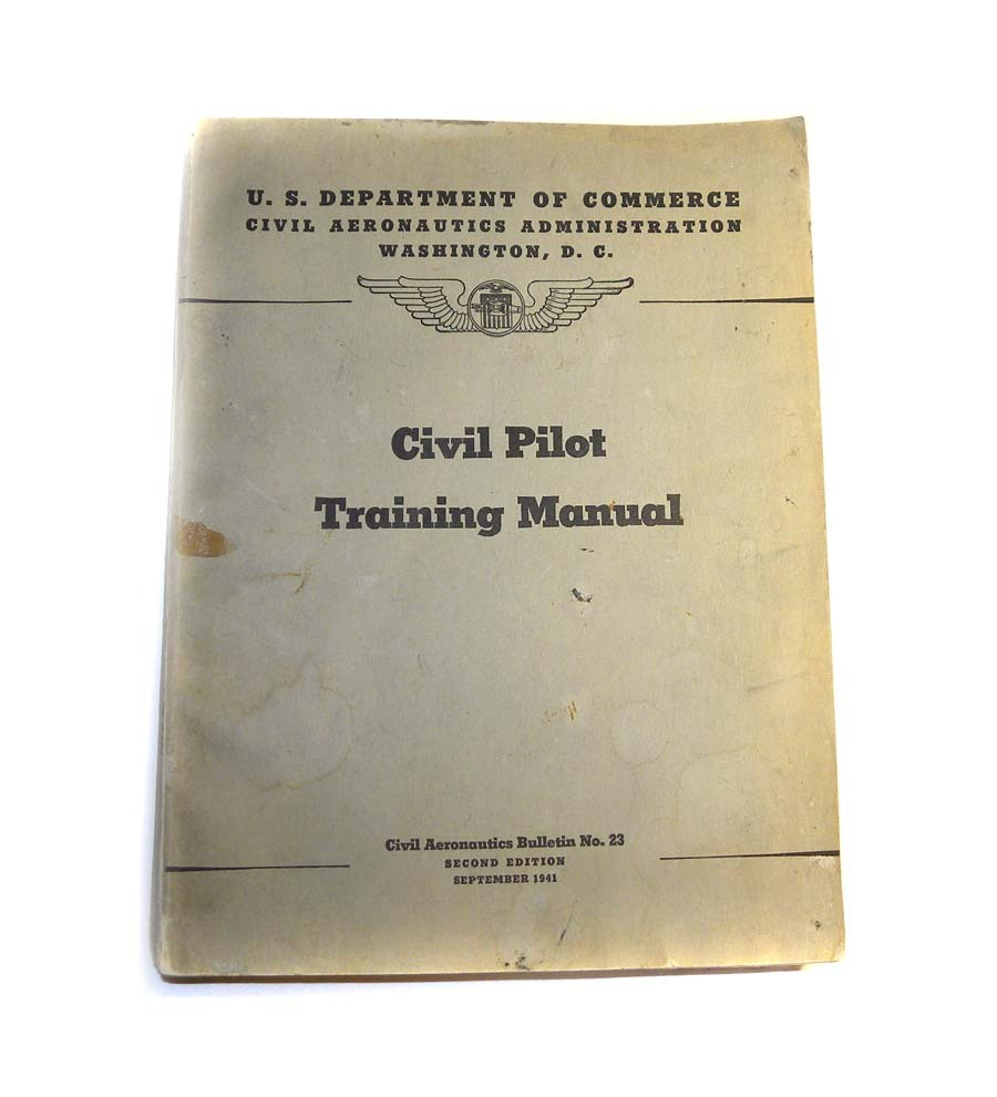 1941 WWII Civil Pilot Training Manual Flying US Department of Commerce