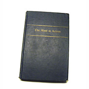 The Mind In Action by Eric Berne M.D. Psychoanalyst 1947 Interesting!