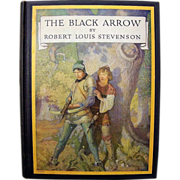 """Outstanding Robert Louis Stevenson Classic """"The Black Arrow"""" American Edition by Scribner's Sons 1933 and Illustrated by N.C. Wyeth"""